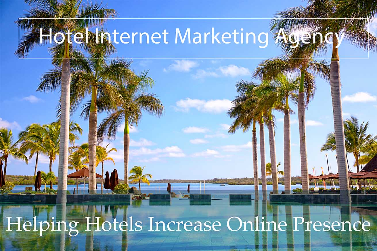 Helping Hotels Increase Online Presence With Hotel Internet Marketing