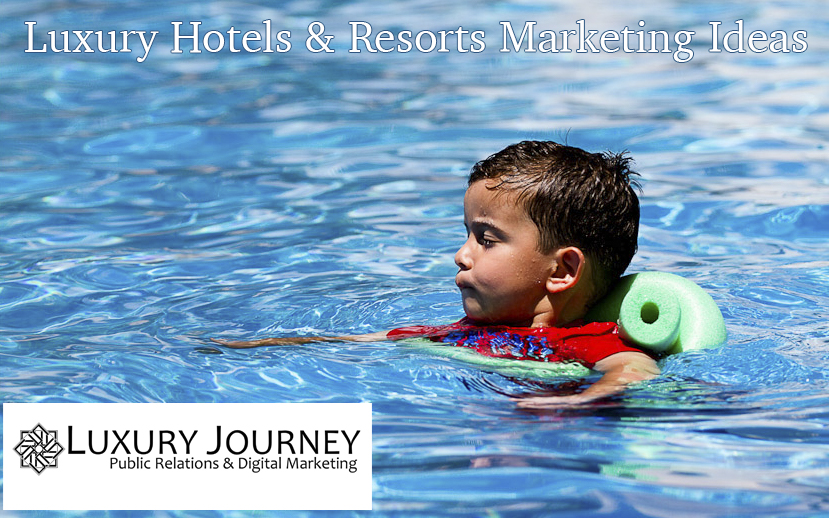 Hospitality Marketing Idea for Luxury Hotels